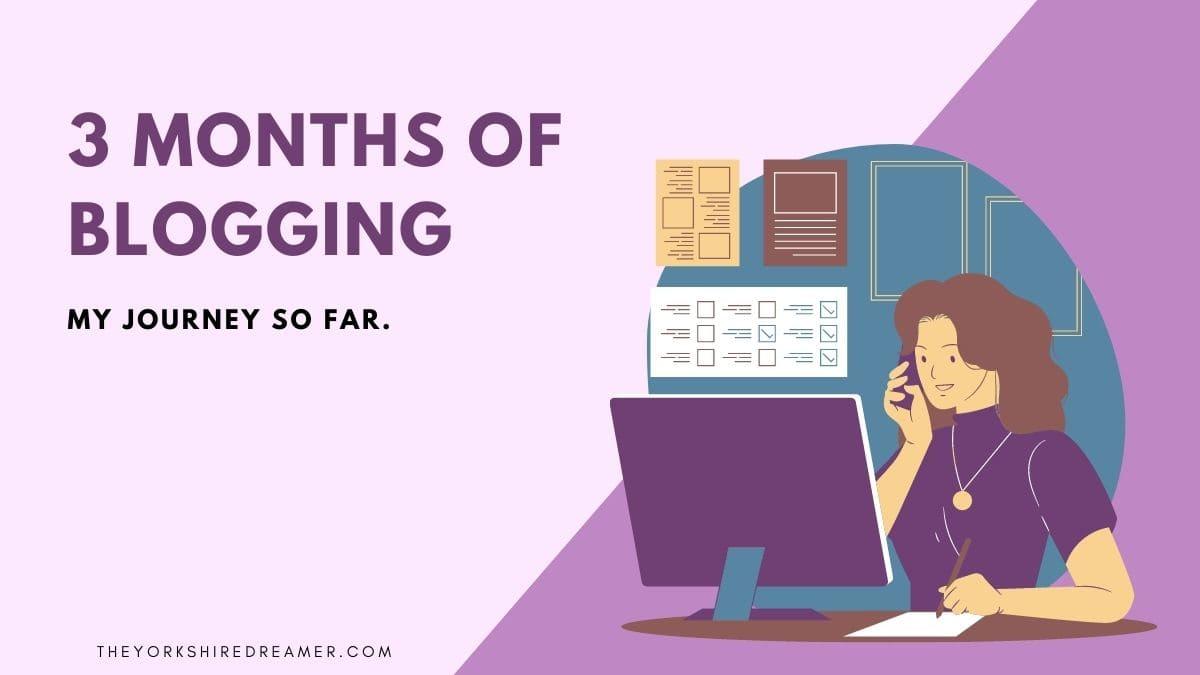 3 months of blogging