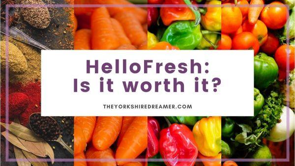 HelloFresh Is it worth it