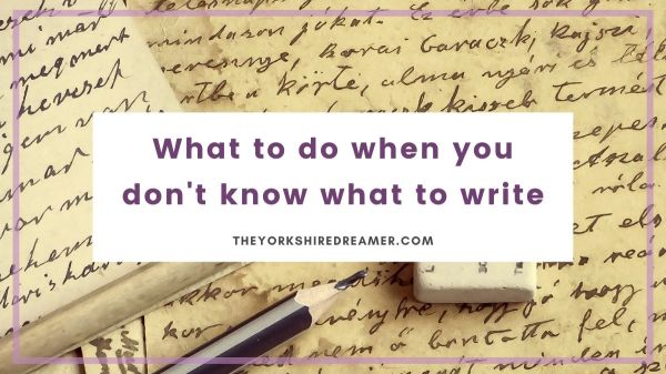 What to do when you don't know what to write