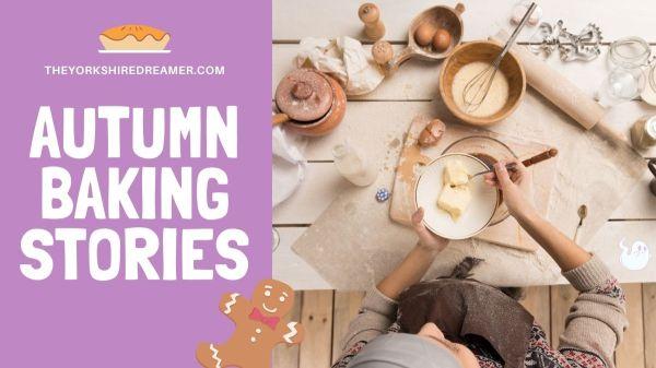 Autumn Baking Stories